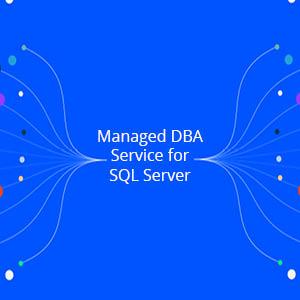 Managed DBA Service for SQL Server – Brochure